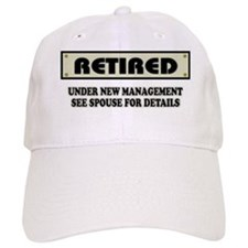 Retired, Under New Management Baseball Cap