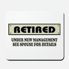 Funny Retirement Gift, Retired, Under Ne Mousepad
