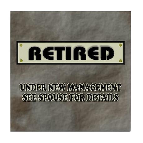Funny Retirement Gift, Retired, Under Tile Coaster