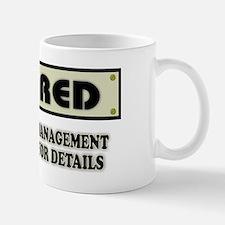 Funny Retirement Gift, Retired, Under N Mug