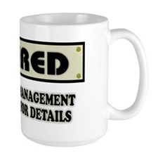 Retired, Under New Management Mug