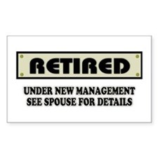 Retired, Under New Management Decal