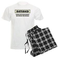 Retired, Under New Management Pajamas