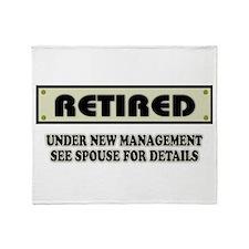 Retired, Under New Management Throw Blanket