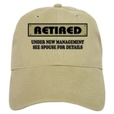 Retired, Under New Management Cap