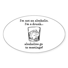 I'm not an alcoholic Decal