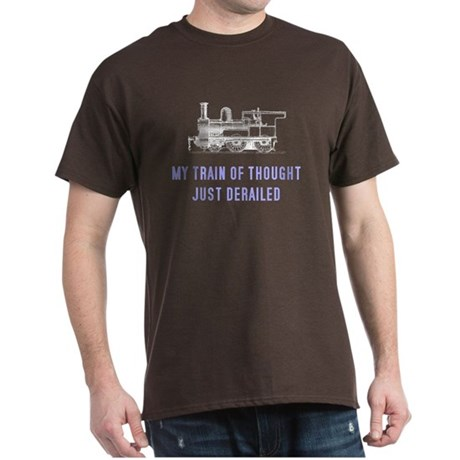 My train of thought just dera Dark T-Shirt