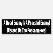 A Dead Enemy Is A Peaceful Enemy Sticker (50 pk)