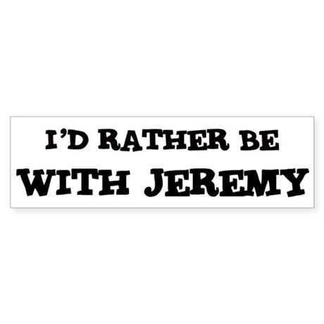 With Jeremy Bumper Sticker