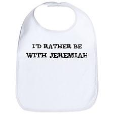 With Jeremiah Bib
