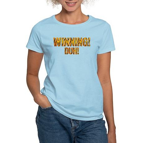 Winning! Duh! Women's Light T-Shirt
