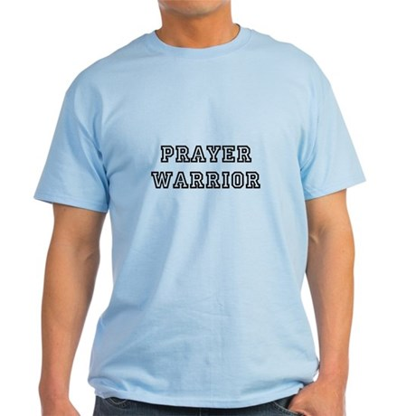 Prayer Warrior Light T-Shirt