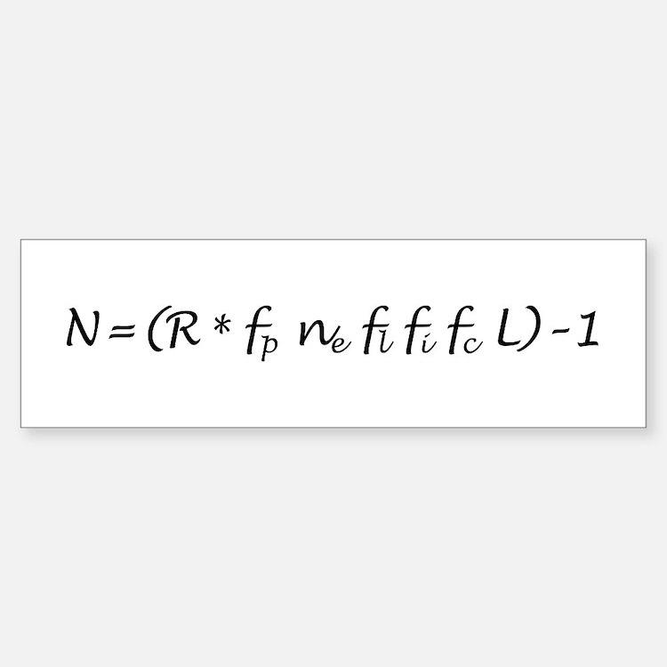 Drake Equation -1 Bumper Bumper Sticker