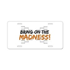 Bring on March Madness Aluminum License Plate