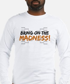 Bring on March Madness Long Sleeve T-Shirt