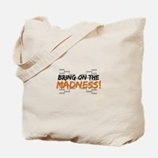 Bring on March Madness Tote Bag
