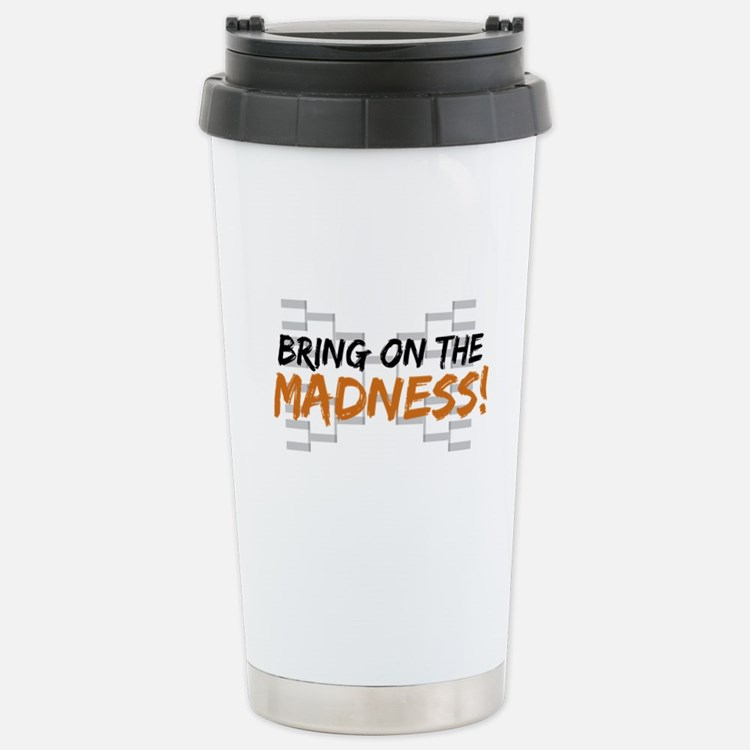 Bring on March Madness Stainless Steel Travel Mug