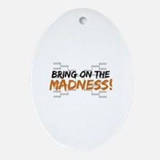 Bring on March Madness Ornament (Oval)