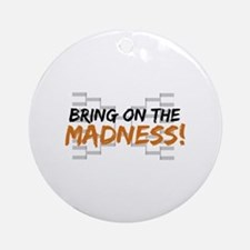 Bring on March Madness Ornament (Round)