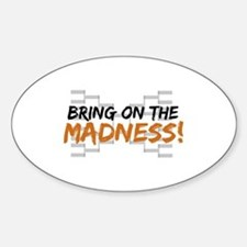 Bring on March Madness Sticker (Oval)