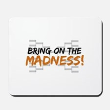 Bring on March Madness Mousepad