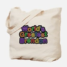 Worlds Greatest Brendon Tote Bag
