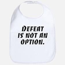 Defeat Is Not An Option Bib