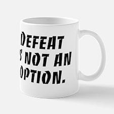 Defeat Is Not An Option Mug