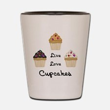 Live Love Cupcakes Shot Glass