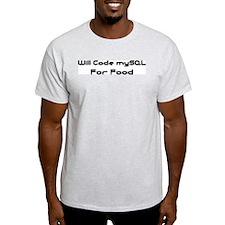 Will Code mySQL For Food Ash Grey T-Shirt