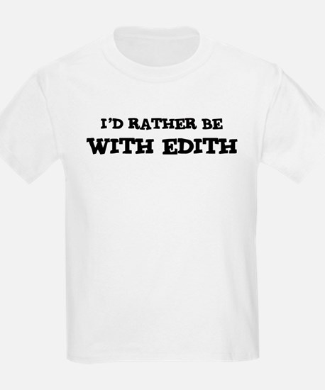 With Edith Kids T-Shirt