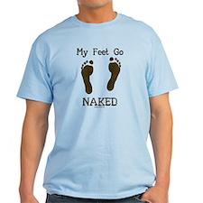My feet go naked T-Shirt