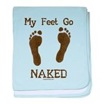 My feet go naked baby blanket