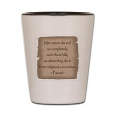 Pascal Quote Shot Glass