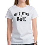 Big Sisters Rule Women's T-Shirt