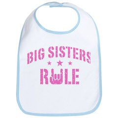 Big Sisters Rule Bib