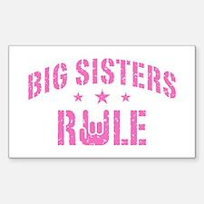 Big Sisters Rule Decal