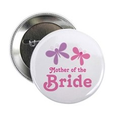 "Butterflies Mother of the Bride 2.25"" Button"