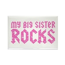My Big Sister Rocks Rectangle Magnet