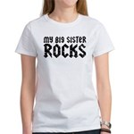 My Big Sister Rocks Women's T-Shirt