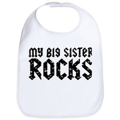 My Big Sister Rocks Bib