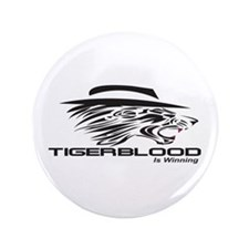 "3.5"" Tiger Blood Is Winning Button"