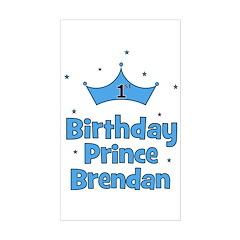 BRENDAN - 1st Birthday Prince Sticker (Rectangle)