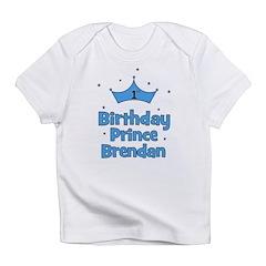 BRENDAN - 1st Birthday Prince Infant T-Shirt