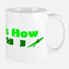 This is How I Roll(Green) Mug
