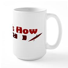 This is How I Roll(Maroon) Mug