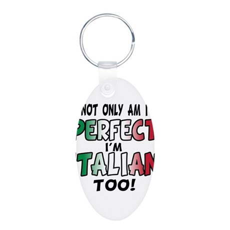 The Perfect Italian Aluminum Oval Keychain