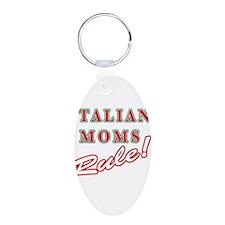 Italian Moms Rule Keychains