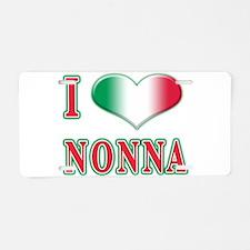 I Love Nonna Aluminum License Plate