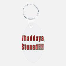 Italian Whaddaya Stunad Keychains